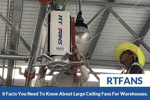 8-Facts-You-Need-To-Know-About-Large-Ceiling-Fans-For-Warehouses