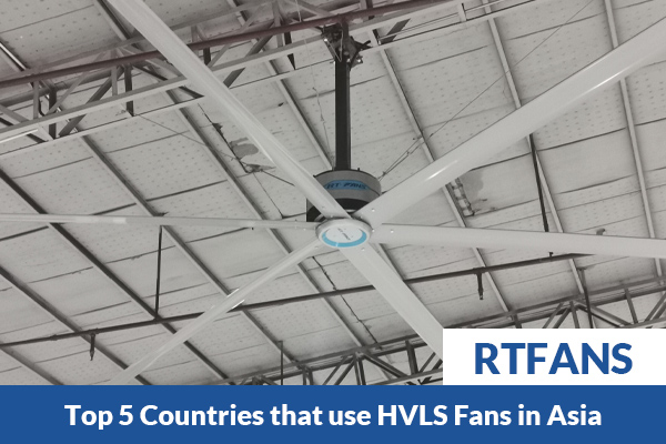 Top-5-Countries-that-use-HVLS-Fans-in-Asia