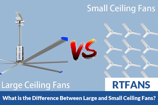 What-is-the-Difference-Between-Large-and-Small-Ceiling-Fans